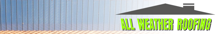 All Weather Roofing Laserlite Roofing